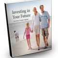 Investing In Your Future- Your guide to property investment