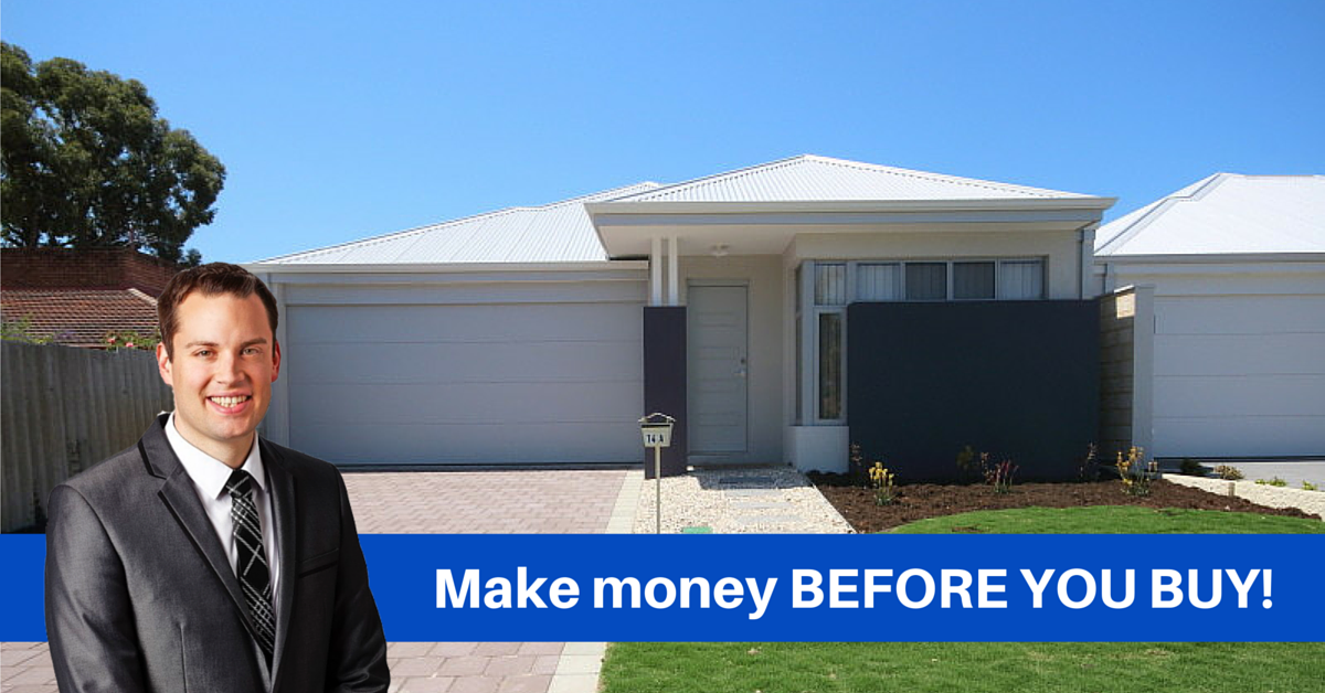 Make Money Before You Buy a Perth Investment Property