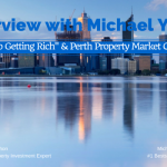 "Michael Yardney's ""Guide to Getting Rich"" & Perth Market Commentary"