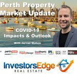 Perth Property Market Update – April 2020 – COVID19 Impacts and Outlook, RTA Changes & Rent Relief Grant Explained
