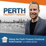 Perth Property Insider Ep. 02: Riding the Perth Property Emotional Roller Coaster