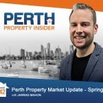 Perth Property Insider Ep. 42 – Perth Property Market Update: Spring into Action!